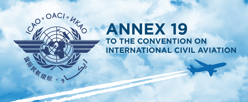 What are the implications of the revised ICAO Annex 19 to your safety management system?