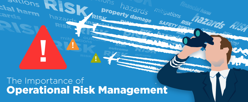 The importance of operational aviation risk management