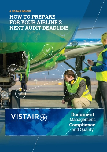 Download Vistair's insight -  How to prepare for airline's next audit deadline