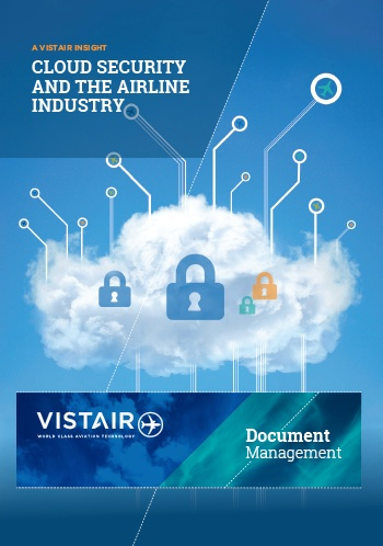 Download Vistair's insight Cloud security and the airline industry