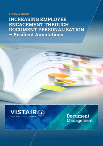 Download Vistair's whitepaper - 'Increasing employee engagement through document personalisation - Resilient annotations'